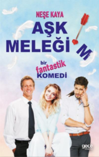 Aşk Meleğim;Bir Fantastik Komedi
