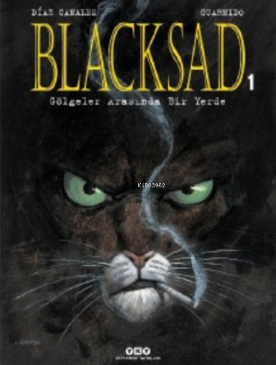 Blacksad 1.Cilt ( Karton Kapak ) - Gölgeler Arasında Bir Yerde