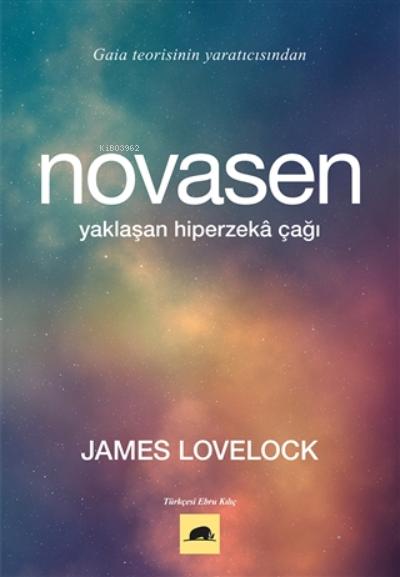 Novasen;Yaklaşan Hiperzeka Çağı