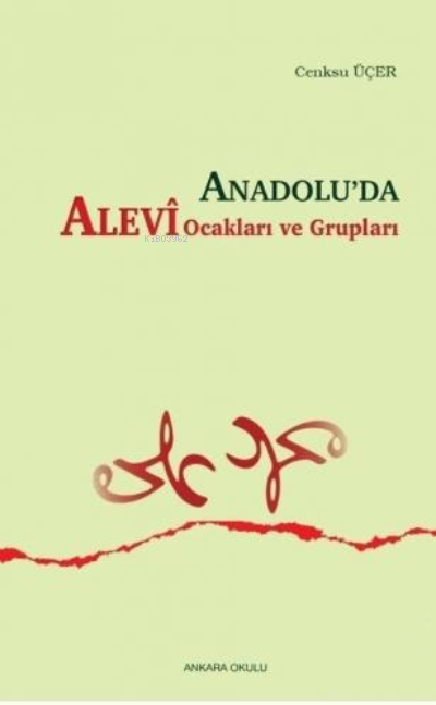 Anadolu'da Alevi Ocakları ve Grupları