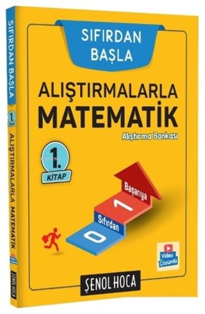 Alıştırmalarla Matematik Alıştırma Kitabı - Sıfırdan Başla
