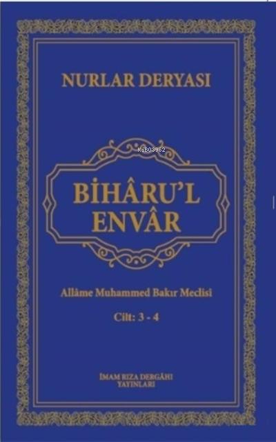 Biharu'l Envar;Nurlar Deryası