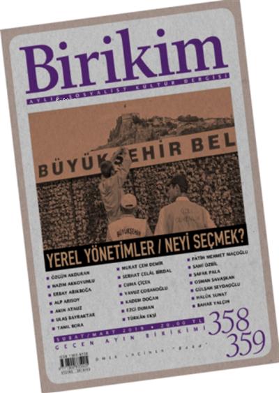 Birikim Aylık Edebiyat Kültür Dergisi Sayı: 358 - 359