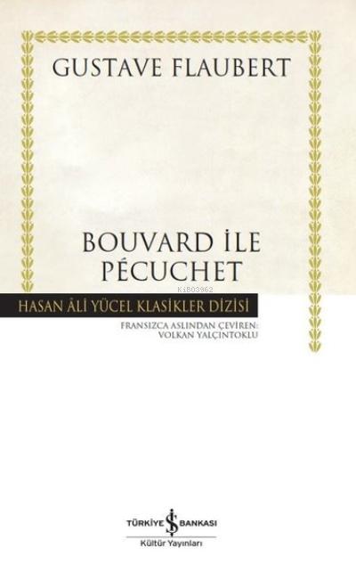 Bouvard ile Pecuchet ( Ciltli )