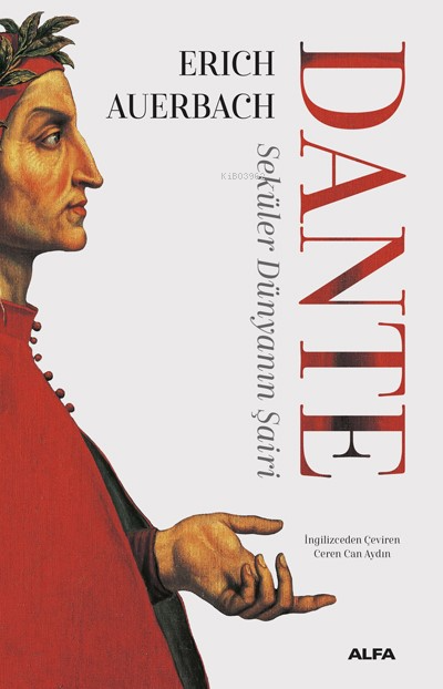 Dante - Seküler Dünyanın Şairi
