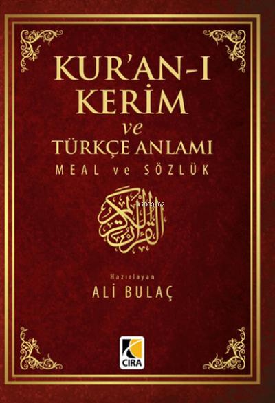 Kur'an-ı Kerim ve Türkçe Anlamı Meal ve Sözlük ( Küçük Boy )
