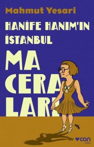 Hanife Hanım'ın İstanbul Maceraları