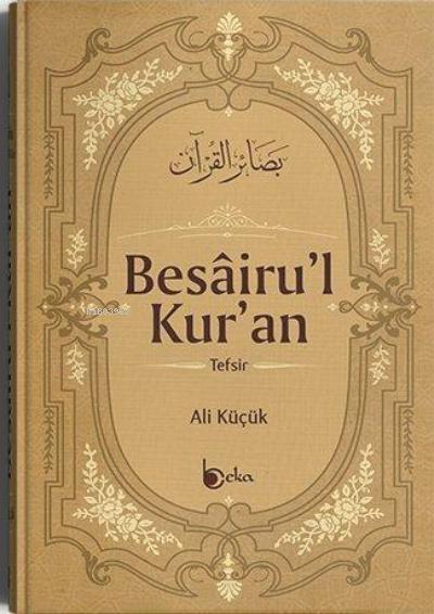 Besairul Kur'an Tefsiri 12 Cilt;Ali Küçük Tefsiri