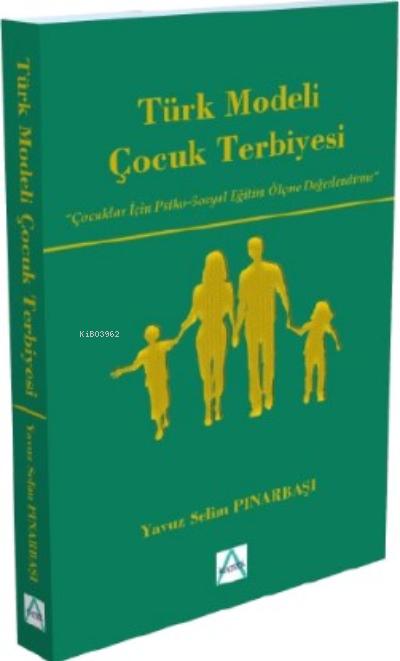 Türk Modeli Çocuk Terbiyesi