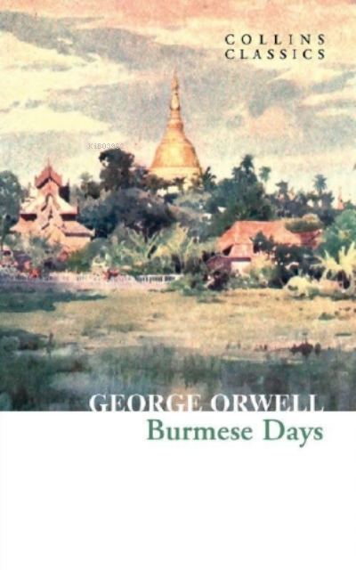 Burmese Days ( Collins Classics )