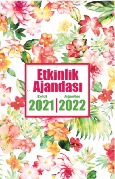 2021 Eylül-2022 Ağustos Etkinlik Ajandası ( Düş Bahçesi )