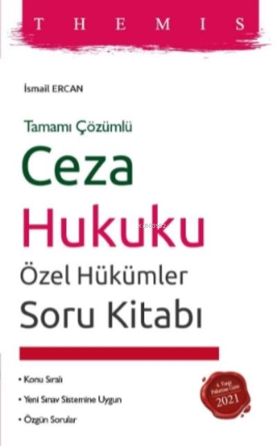 THEMIS Ceza Hukuku Özel Hükümler Soru Kitabı;Konu Sıralı - Yeni Sınav Sistemine Uygun - Özgün Sorular