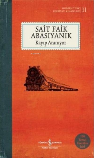 Kayıp Aranıyor ( Şömizli );Modern Türk Edebiyatı Klasikleri