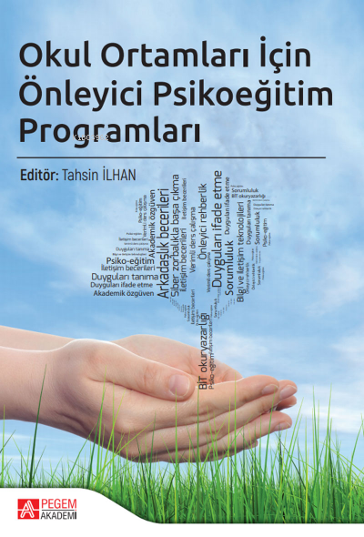 Okul Ortamları İçin Önleyici Psikoeğitim Programları