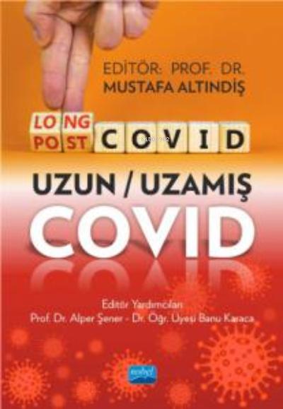 Long Covid - Post Covid - Uzun - Uzamış Covid