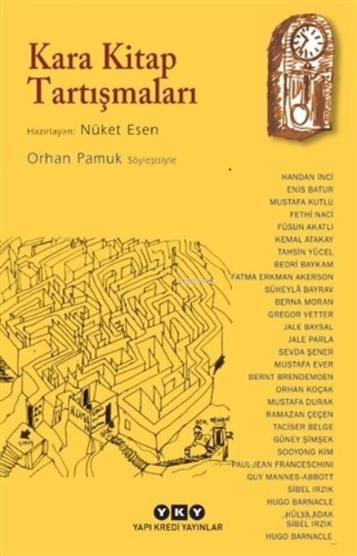 Kara Kitap Tartışmaları;Orhan Pamuk Söyleşisiyle