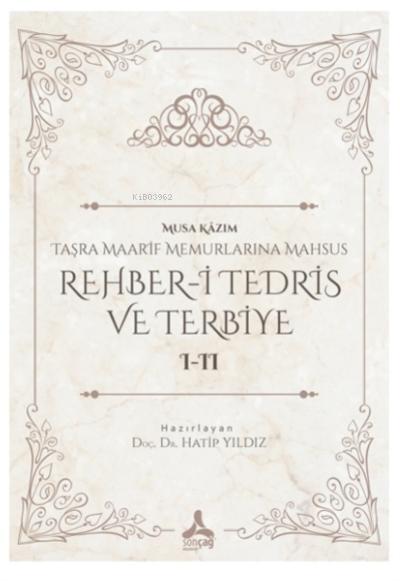 Rehber-i Tedris ve Terbiye 1-2 Taşra Maarif  Memurlarına Mahsus