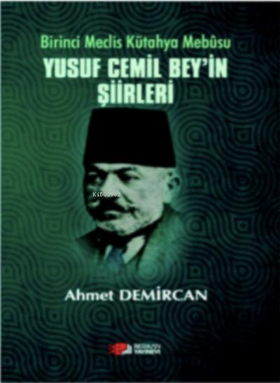 Yusuf Cemil Bey'in Şiirleri