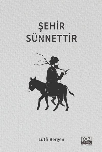 Şehir Sünnettir