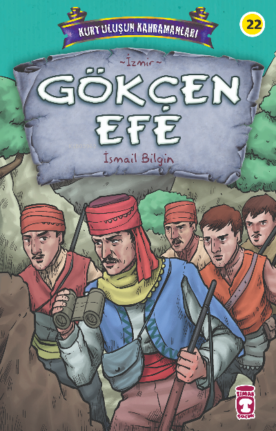 Gökçen Efe - Kurtuluşun Kahramanları 3