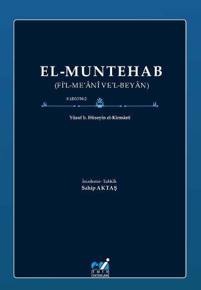 El-Muntehab;(Fi'l-Me'ani Ve'l-Beyan)