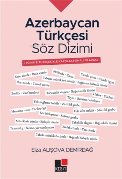 Azerbaycan Türkçesi Söz Dizimi;Türkiye Türkçesiyle Karşılaştırmalı Olarak