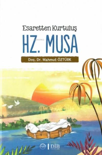 Esaretten Kurtuluş Hz. Musa