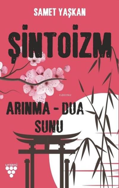 Şintoizm;Arınma - Dua -Sunu