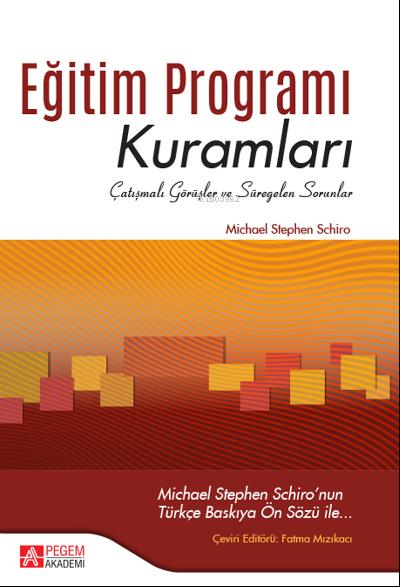 Eğitim Programı Kuramları;Çatışmalı Görüşler ve Süregelen Sorunlar