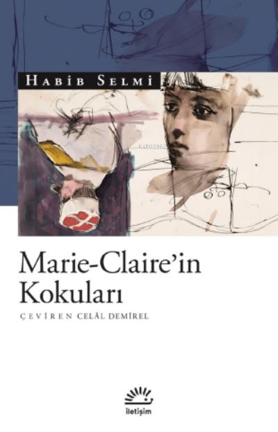 Marie - Claire'in Kokuları