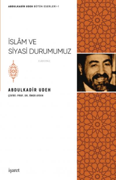 İslam ve Siyasi Durumumuz