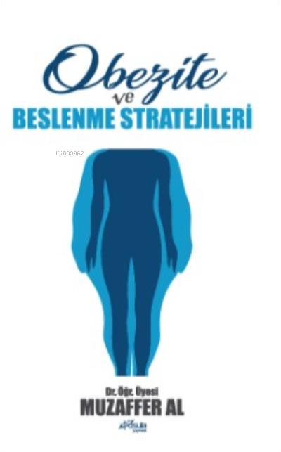 Obezite ve Beslenme Stratejileri