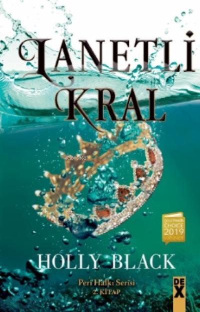 Lanetli Kral;Peri Halkı Serisi 2 Kitap