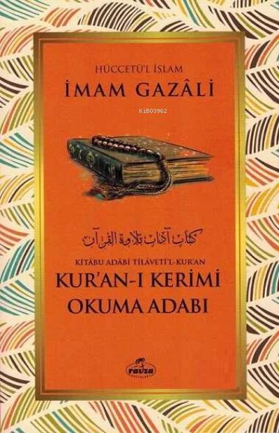 Kuran-i Kerimi Okuma Adabi - Kitabu Adabi Tilaveti'l Kuran