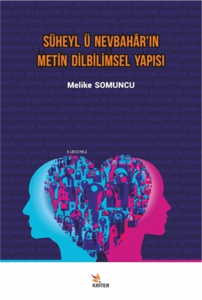 Süheyl Ü Nevbahâr'ın Metin Dilbilimsel Yapısı