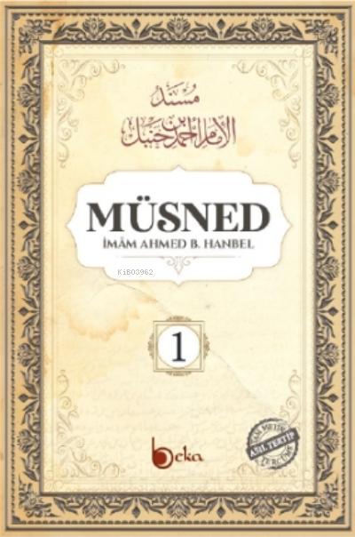 Müsned ( 1. Cilt- Arapça Metinsiz )