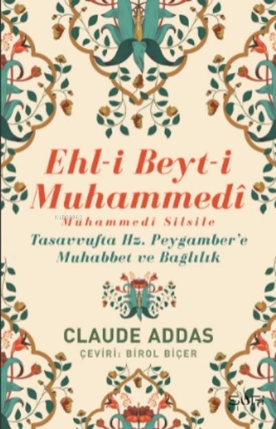 Ehli Beyti  Muhammedi Muhammedi Silsile;Tasavvufta  Hz. Peygamber'e Muhabbet ve  Bağlılık