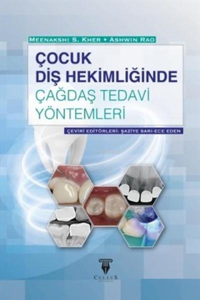 Çocuk Diş Hekimliğinde Çağdaş Tedavi Yöntemleri