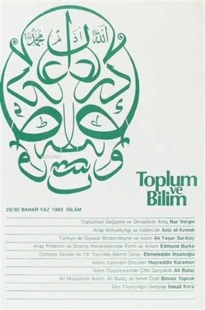 Toplum ve Bilim Sayı: 29-30 Bahar-Yaz 1985 İslam