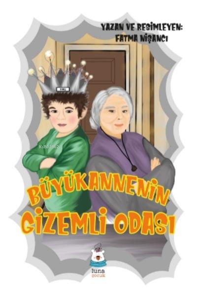 Büyükannenin Gizemli Odası