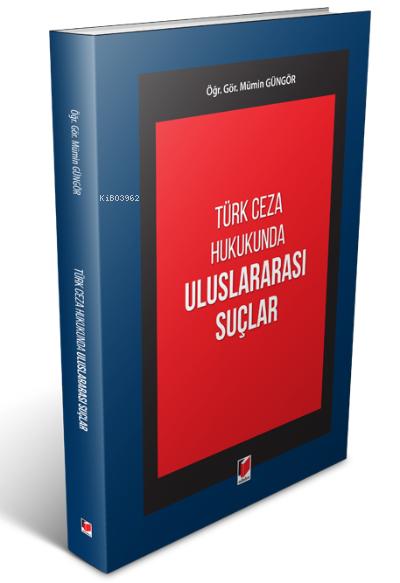 Türk Ceza Hukukunda Uluslararası Suçlar