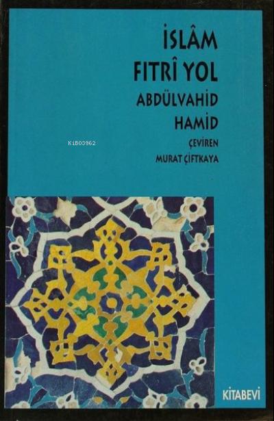 İslam Fıtri Yol