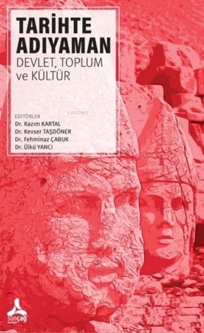 Tarihte Adıyaman Devlet, Toplum ve Kültür