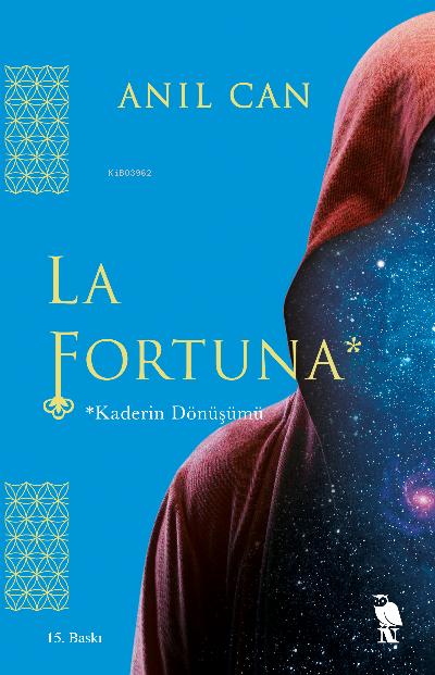 La Fortuna;Kaderin Dönüşümü
