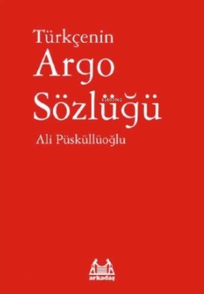 Türkçenin Argo Sözlüğü