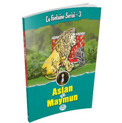 Aslan ve Maymun - La Fontaine Serisi 3