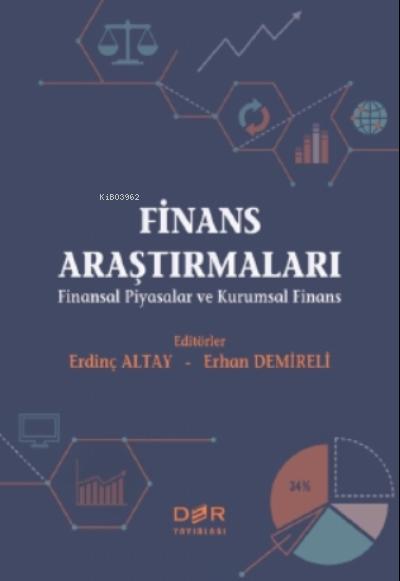 Finans Araştırmaları;( Finansal Piyasalar ve Kurumsal Finans )