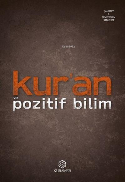 Kur'an ve Pozitif Bilim