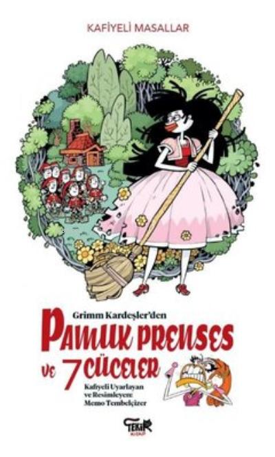 Grimm Kardeşler'den Pamuk Prenses ve 7 Cüceler