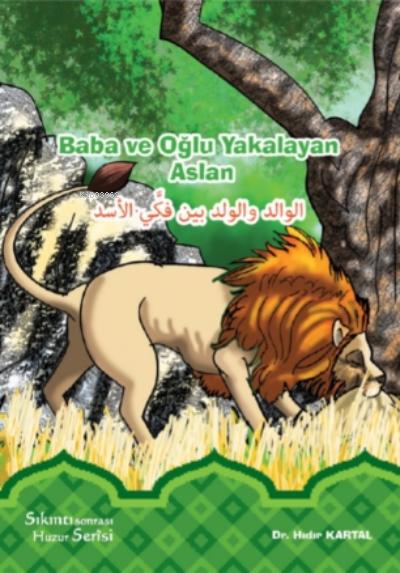 Baba ve Oğlu Yakalayan Aslan